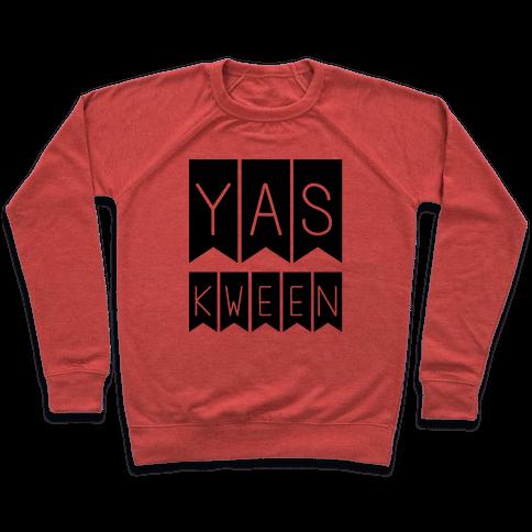 Yas Kween Pullover