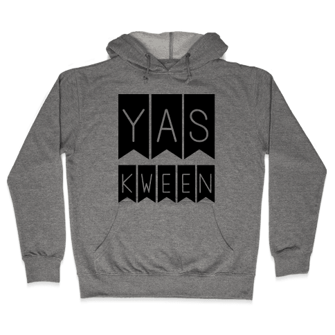 Yas Kween Hooded Sweatshirt