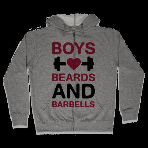 Boys, Beards, And Barbells Zip Hoodie