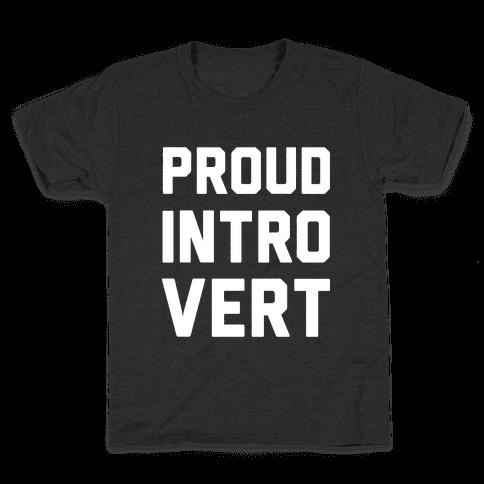 Proud Introvert Kids T-Shirt
