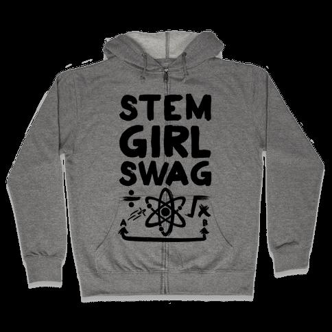 STEM Girl Swag Zip Hoodie