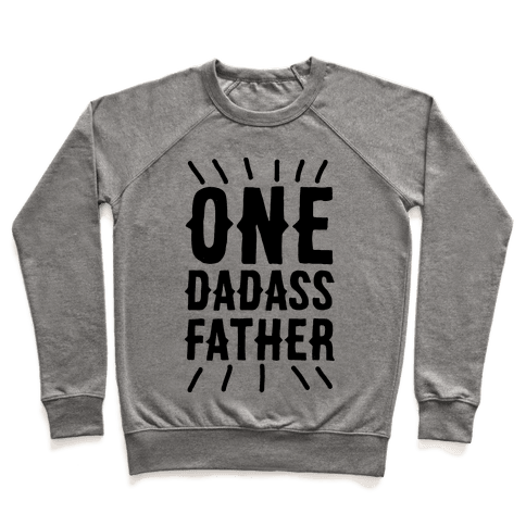 One Dadass Father Pullover