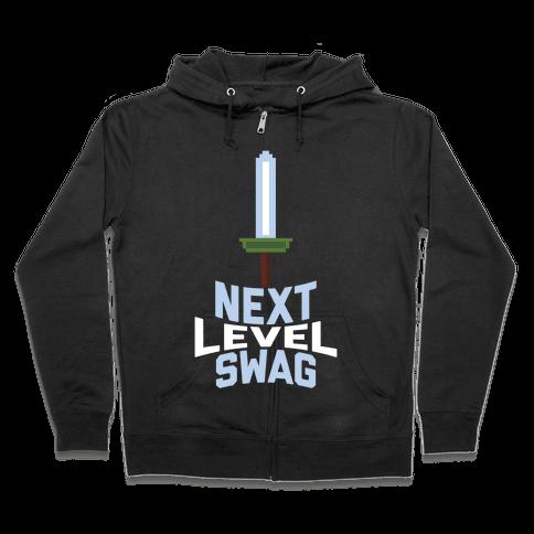 Next Level Swag Zip Hoodie