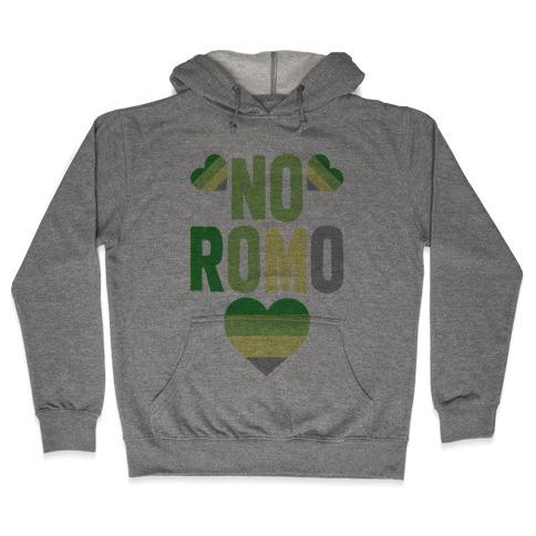 No Romo Hooded Sweatshirt