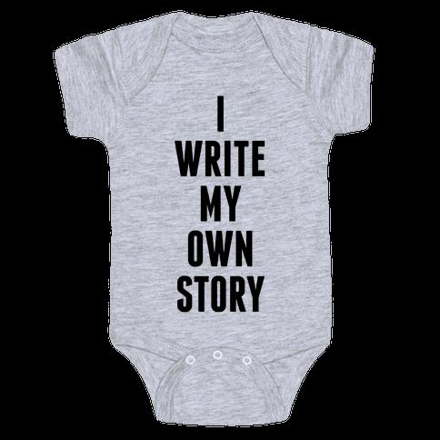 I Write My Own Story Baby Onesy