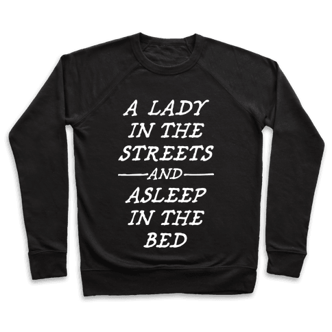 A Lady In The Streets Pullover