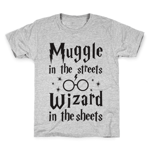 Muggle In The Streets Wizard In The Streets Kids T-Shirt