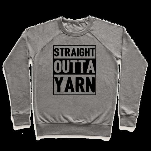 Straight Outta Yarn Pullover