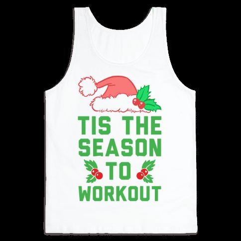 Tis The Season To Workout Tank Top