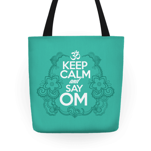 Keep Calm And Say OM