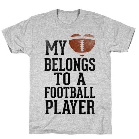 My Heart Belongs to a Football Player (Baseball Tee) T-Shirt