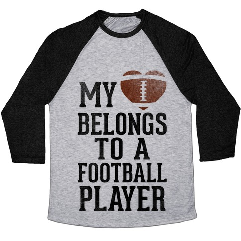 My Heart Belongs to a Football Player (Baseball Tee) Baseball Tee