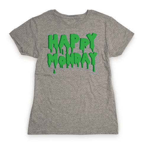 Happy Monday Womens T-Shirt