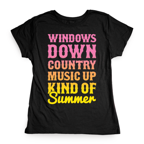 Windows Down Country Music Up Womens T-Shirt