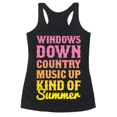 Windows Down Country Music Up Racerback Tank Top