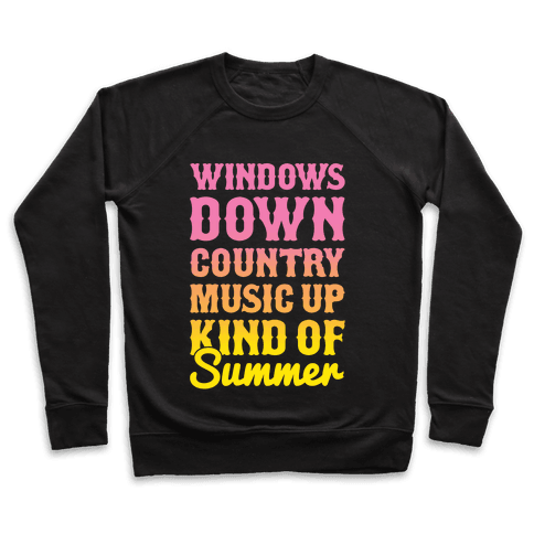 Windows Down Country Music Up Pullover