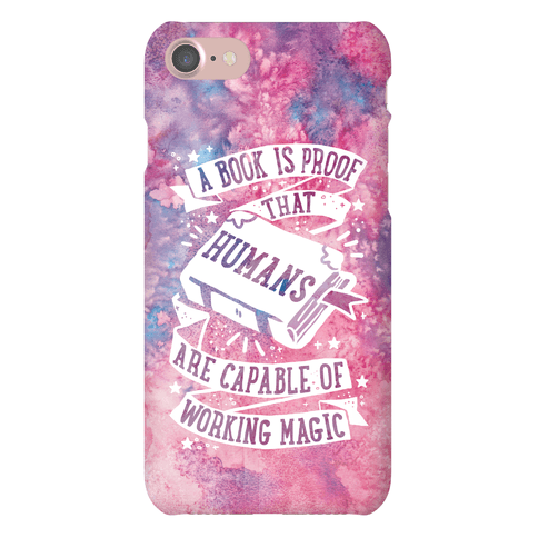A Book Is Proof That Humans Are Capable Of Working Magic Phone Case
