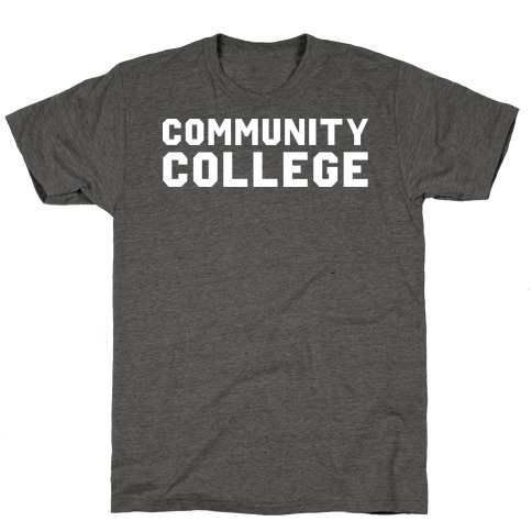 Community College T-Shirt