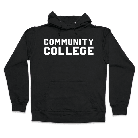 Community College Hooded Sweatshirt