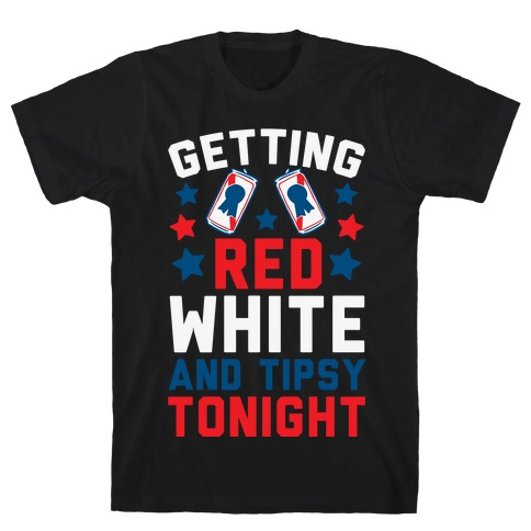 Getting Red White And Tipsy Tonight Mens T-Shirt