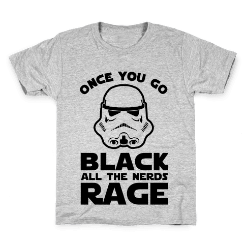 Once You Go Black the Nerds Rage Kids T-Shirt
