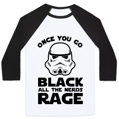 Once You Go Black the Nerds Rage Baseball Tee