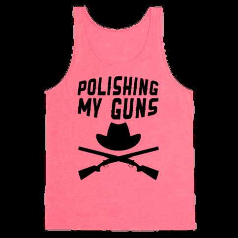 Polishing My Guns Tank Top