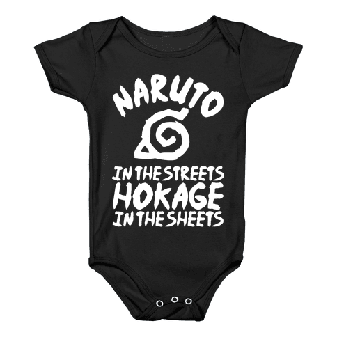 Naruto in the Streets Hokage in the Sheets Baby Onesy