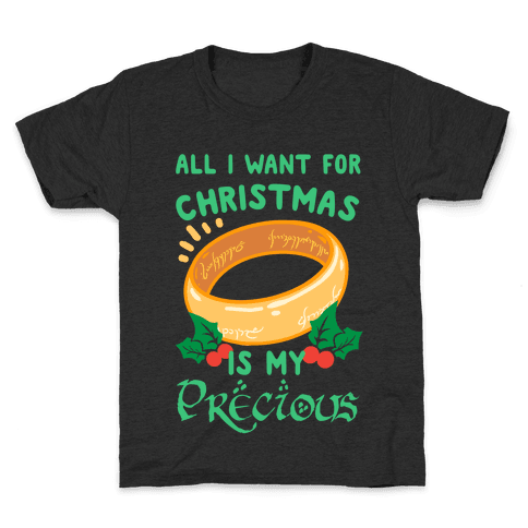 All I Want For Christmas is My Precious Kids T-Shirt