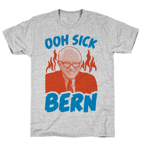 Ooh Sick Bern Mens T-Shirt