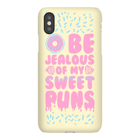 Donut Be Jealous of My Sweet Puns Phone Case