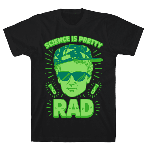 Science is Pretty Rad Marie Curie Mens T-Shirt