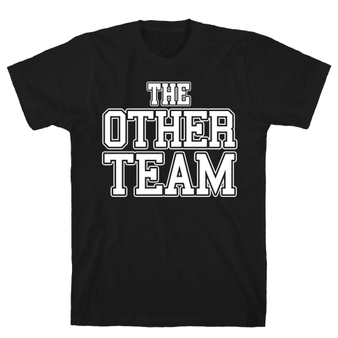 The Other Team Mens T-Shirt
