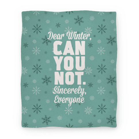 Dear Winter Blanket