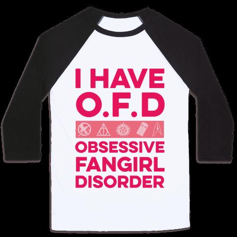 I Have O.F.D Baseball Tee