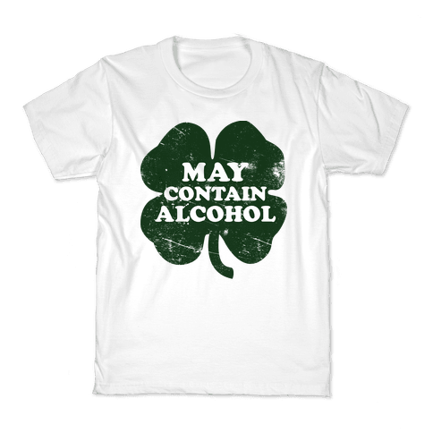 May Contain Alcohol Kids T-Shirt