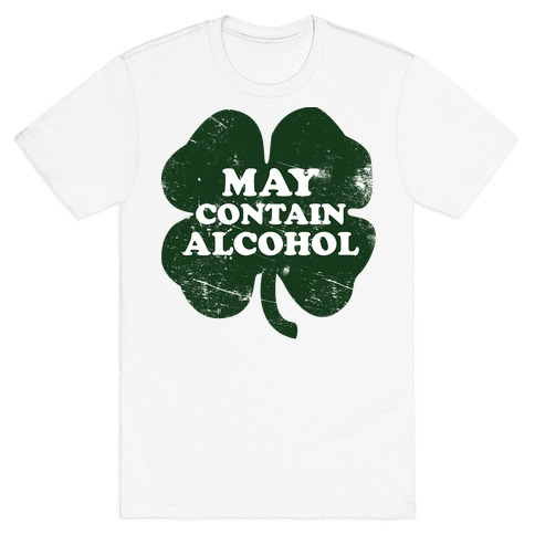 May Contain Alcohol Mens T-Shirt