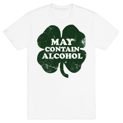 May Contain Alcohol Mens/Unisex T-Shirt