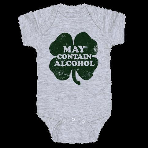 May Contain Alcohol Baby Onesy
