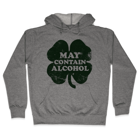 May Contain Alcohol Hooded Sweatshirt