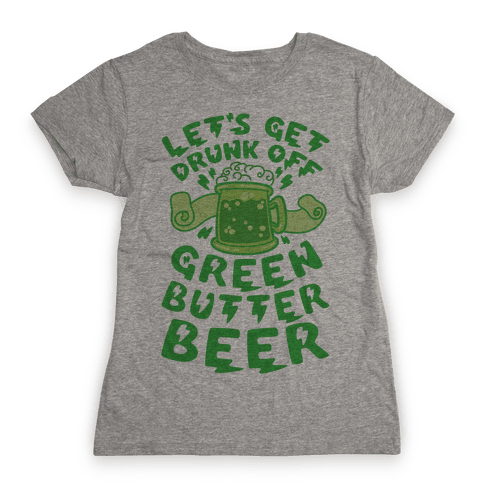 Green Butter Beer Womens T-Shirt