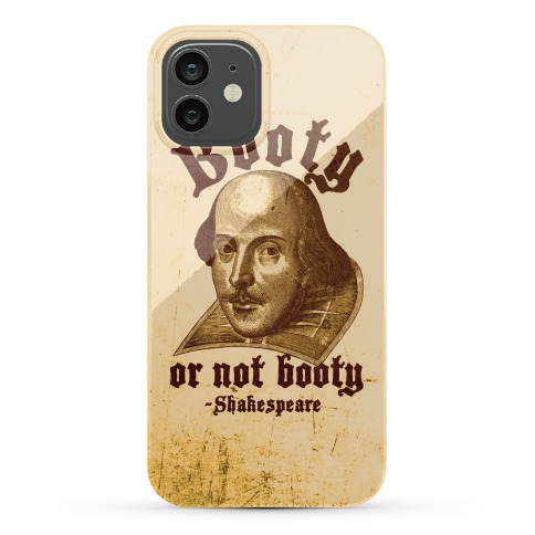 Booty Or Not Booty Phone Case