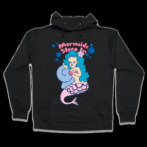 Mermaids Sleep In Hooded Sweatshirt