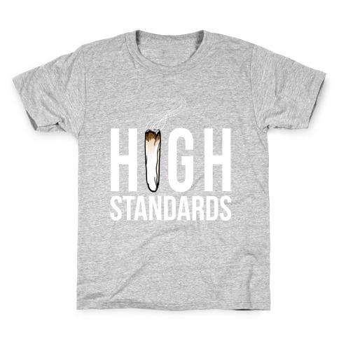 High Standards Kids T-Shirt