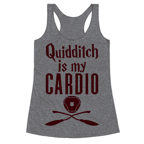 Quidditch Is My Cardio Racerback Tank Top