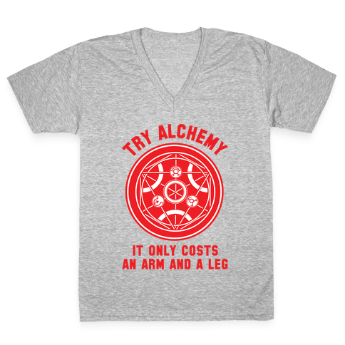 Alchemy It Only Costs an Arm and a Leg V-Neck Tee Shirt