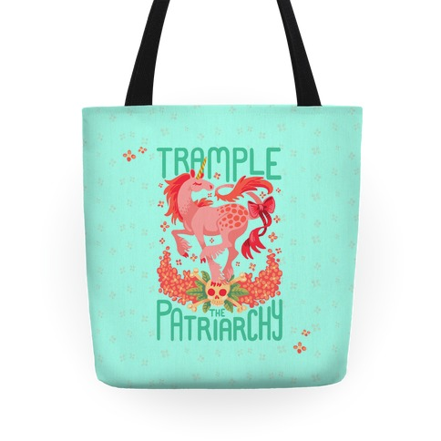 Trample The Patriarchy Tote