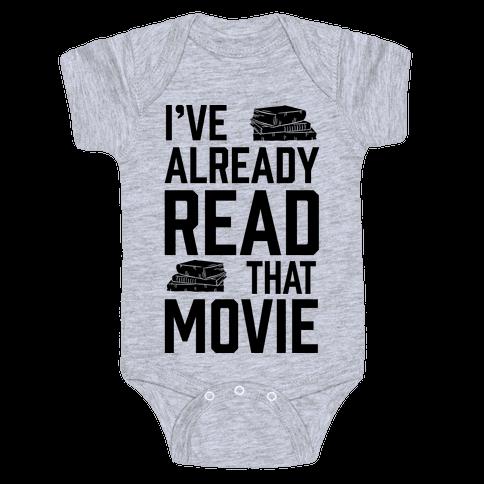I've Already Read That Movie Baby Onesy