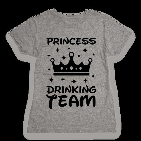 Princess Drinking Team Womens T-Shirt