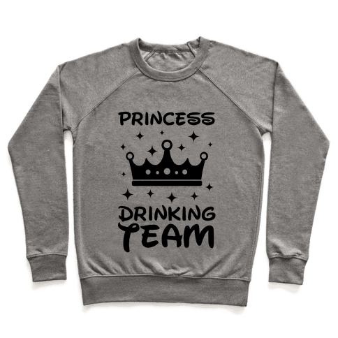 Princess Drinking Team Pullover